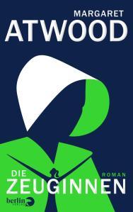 Margaret Atwood - Die Zeuginnen