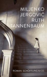 Miljenko Jergovic - Ruth Tannenbaum