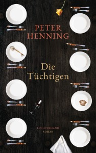 Die Tuechtigen von Peter Henning