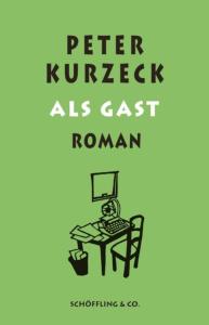 Peter Kurzeck - Als Gast
