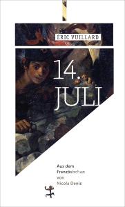 Eric Vuillard - 14.Juli